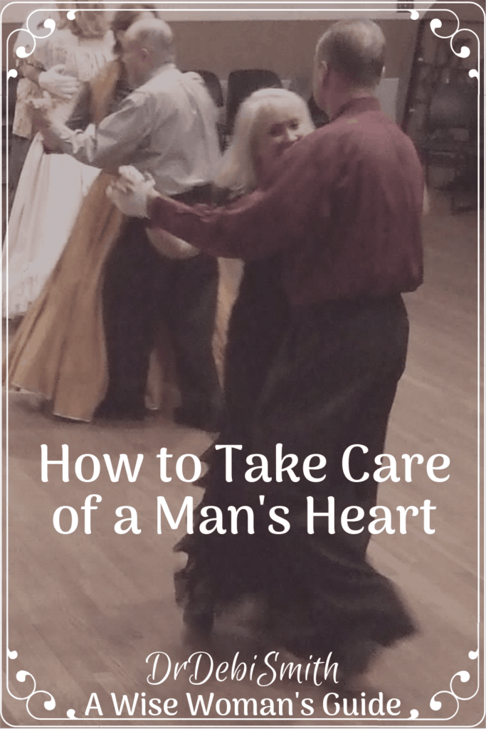 How to Take Care of a Man's Heart