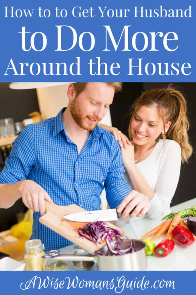 How to Get Your Husband to Do More Around the House