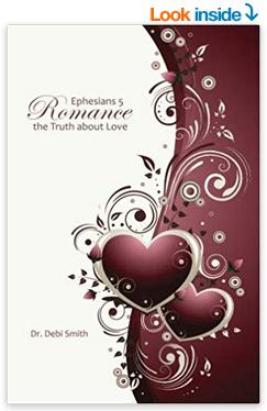 Dr Debi Smith Ephesians 5 Romance
